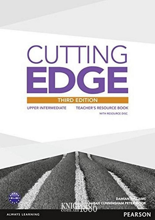 Книга для учителя «Cutting Edge», уровень (B2) Upper-Intermediate, Saran Cunningham, Peter Moor, Jonatan Bygrave | Pearson-Longman