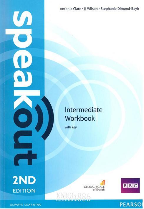 Рабочая тетрадь «Speakout» второе издание, уровень (B1) Intermediate, Antonia Clare, JJ Wilson | Pearson-Longman
