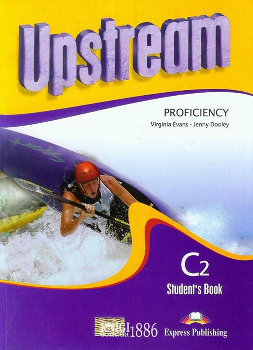 Учебник «Upstream» второе издание, уровень (C2) Proficiency, Virginia Evans | Exspress Publishing