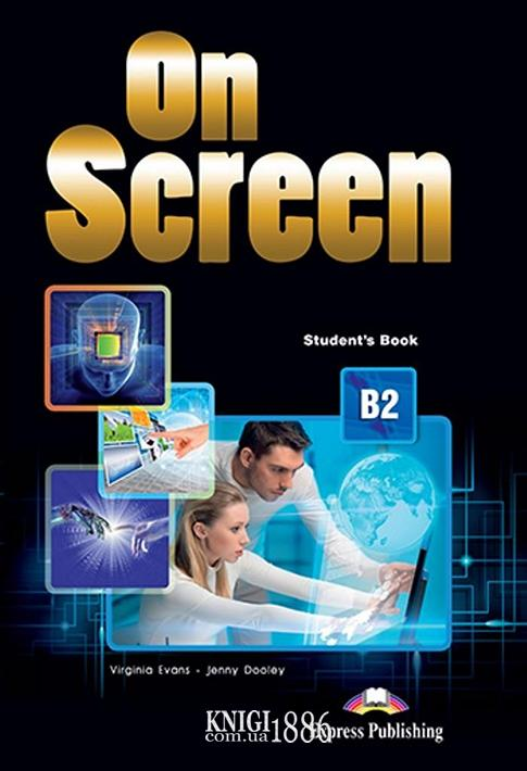 Учебник «On Screen», уровень (B2) Upper-Intermediate, Virginia Evans | Exspress Publishing
