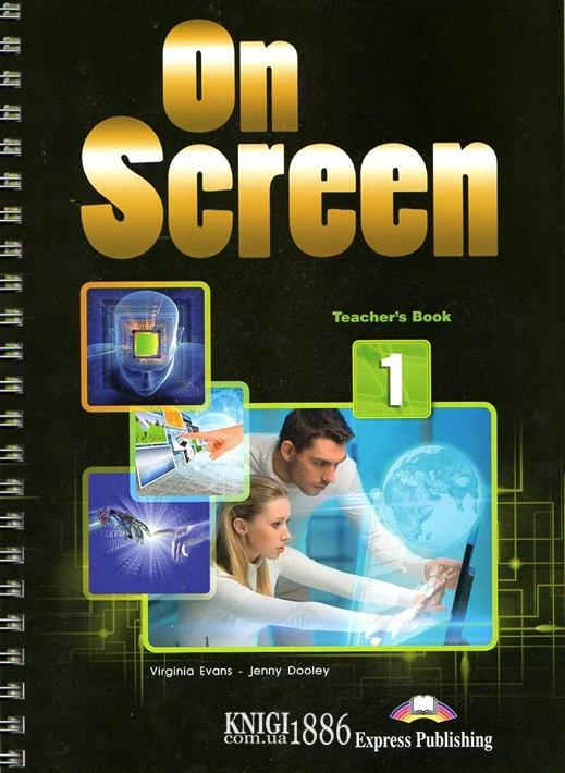 Книга для учителя «On Screen», уровень 1 (A1-A2), Virginia Evans, Jenny Dooley | Exspress Publishing