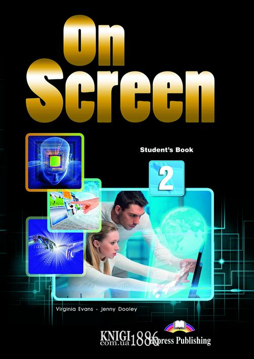 Учебник «On Screen», уровень 2 (A2-A2+), Virginia Evans, Jenny Dooley | Exspress Publishing