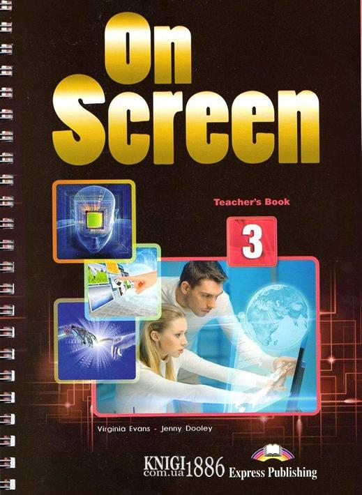 Книга для учителя «On Screen», уровень (B1) Intermediate, Virginia Evans, Jenny Dooley | Exspress Publishing