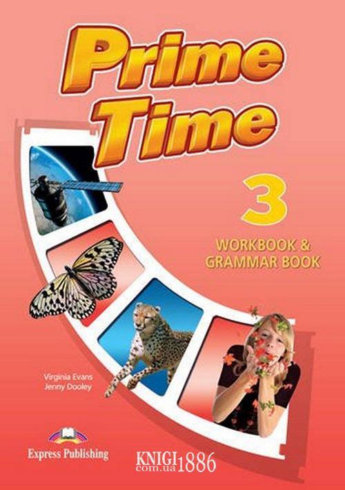 Рабочая тетрадь с грамматикой «Prime Time», уровень 3, Virginia Evans | Exspress Publishing