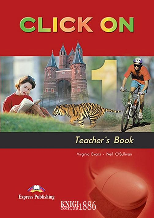 Книга для учителя «Click On», уровень 1, Virginia Evans | Exspress Publishing