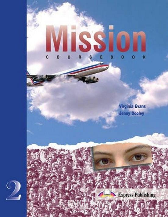 Учебник «Mission», уровень 2, Mary Spratt | Exspress Publishing