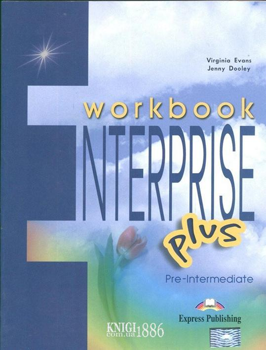Рабочая тетрадь «Enterprise», уровень (A2+) Pre-intermediate, Virginia Evans | Exspress Publishing