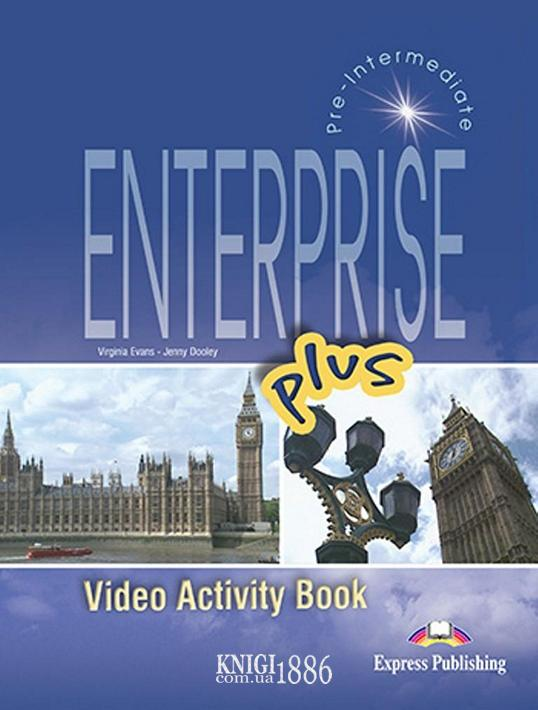 Рабочая тетрадь к видео «Enterprise», уровень (A2+) Pre-intermediate, Virginia Evans | Exspress Publishing