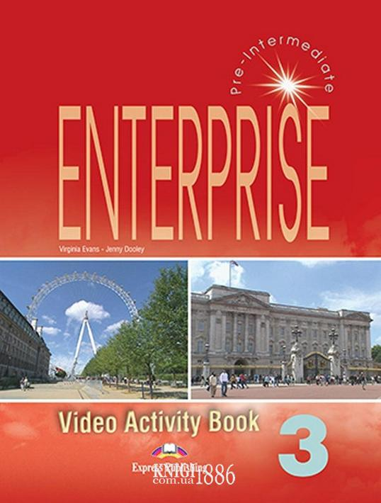 Рабочая тетрадь к видео «Enterprise», уровень 3, Virginia Evans | Exspress Publishing
