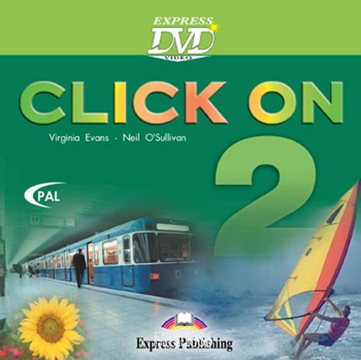 Видео «Click On», уровень 2, Virginia Evans | Exspress Publishing