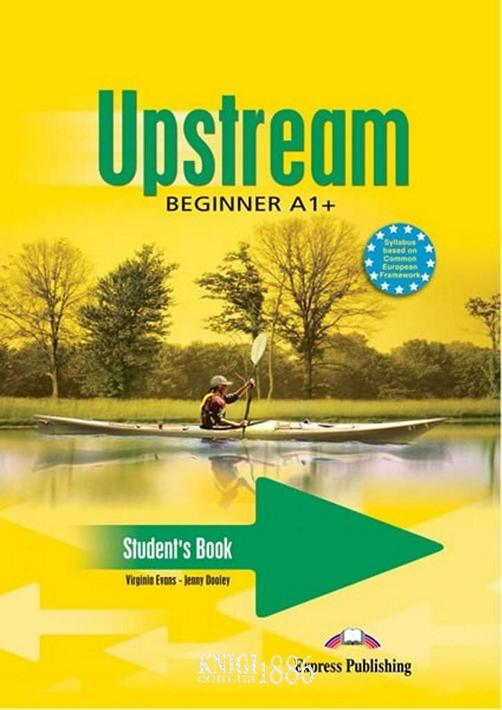 Учебник «Upstream», уровень (A1) Beginner, Virginia Evans | Exspress Publishing