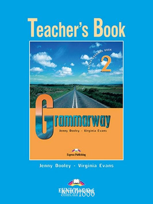 Книга для учителя «Grammarway», уровень 2, Jenny Dooley | Exspress Publishing