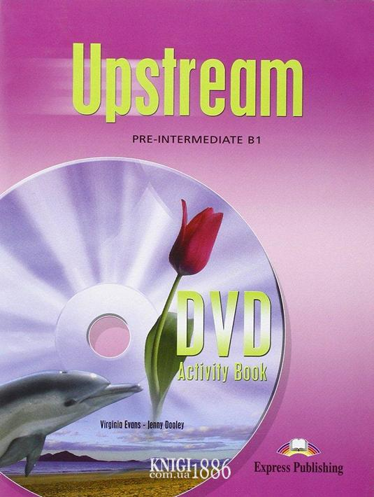 Рабочая тетрадь к видео «Upstream», уровень (A2) Pre-Intermediate, Virginia Evans | Exspress Publishing