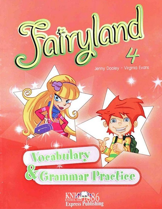 Упражнения «Fairyland», уровень 4, Jenny Dooley | Exspress Publishing