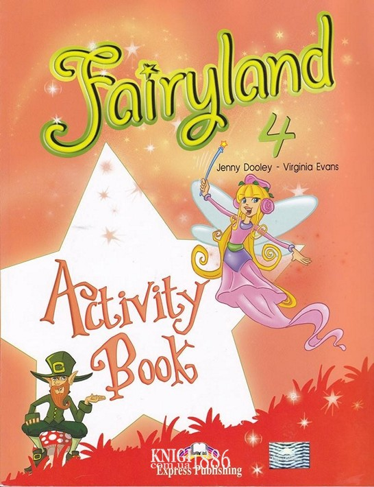 Рабочая тетрадь «Fairyland», уровень 4, Jenny Dooley | Exspress Publishing