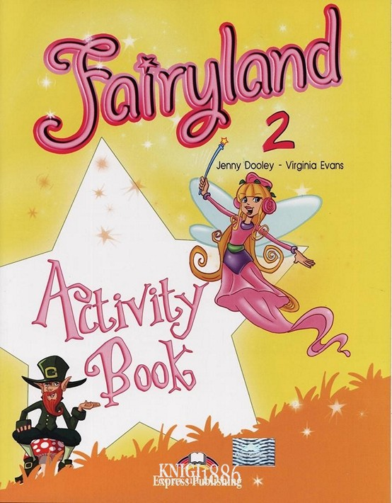 Рабочая тетрадь «Fairyland», уровень 2, Jenny Dooley | Exspress Publishing