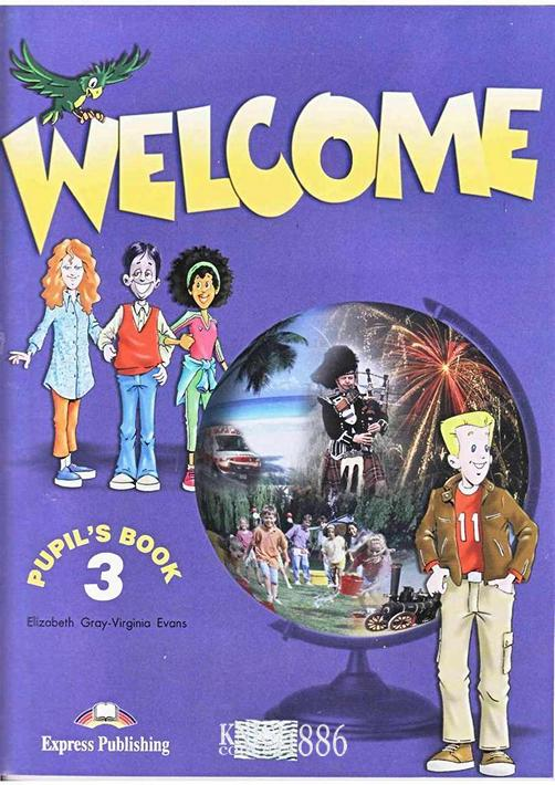 Учебник «Welcome», уровень 3, Elizabeth Gray | Exspress Publishing