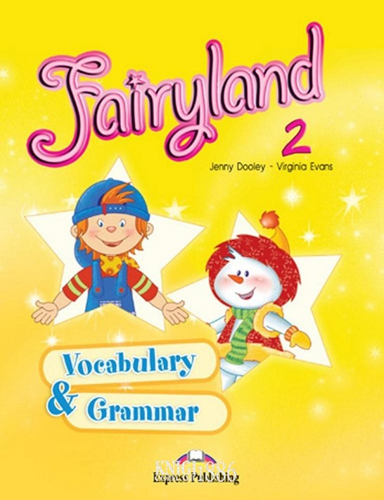 Упражнения «Fairyland», уровень 2, Jenny Dooley | Exspress Publishing