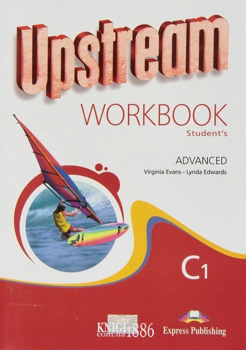 Рабочая тетрадь «Upstream» второе издание, уровень (C1) Advanced, Virginia Evans | Exspress Publishing