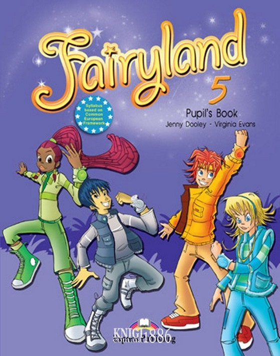 Учебник «Fairyland», уровень 5, Jenny Dooley | Exspress Publishing