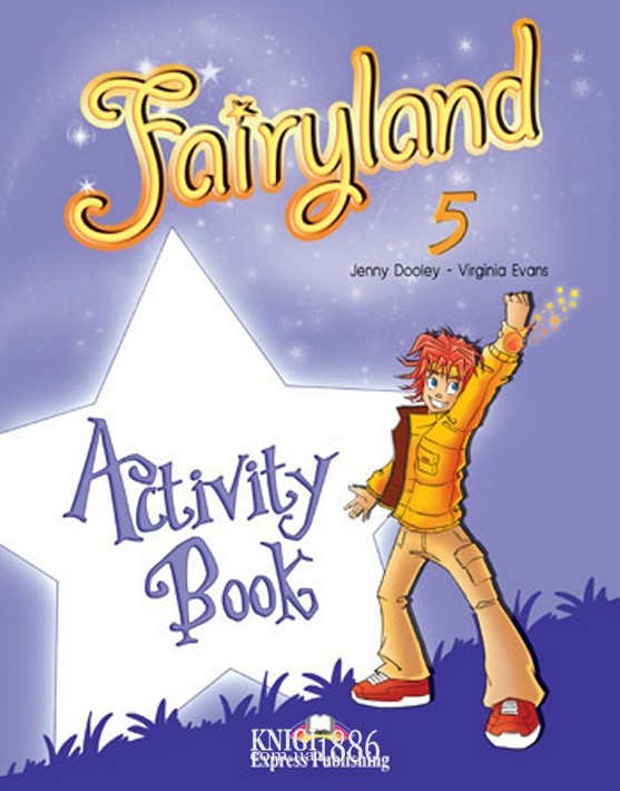 Рабочая тетрадь «Fairyland», уровень 5, Jenny Dooley | Exspress Publishing