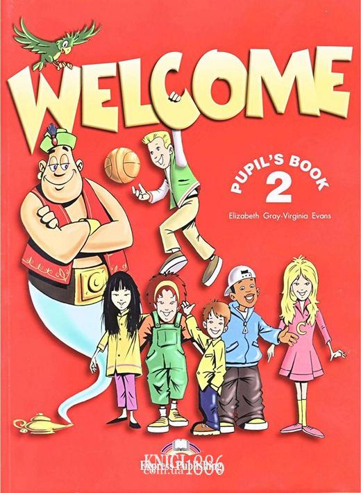 Учебник «Welcome», уровень 2, Elizabeth Gray | Exspress Publishing